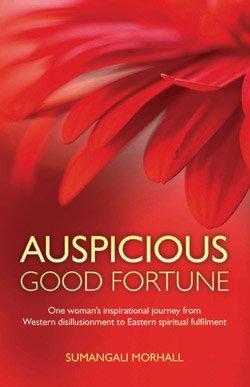 Auspicious Good Fortune by Sumangali Morhall